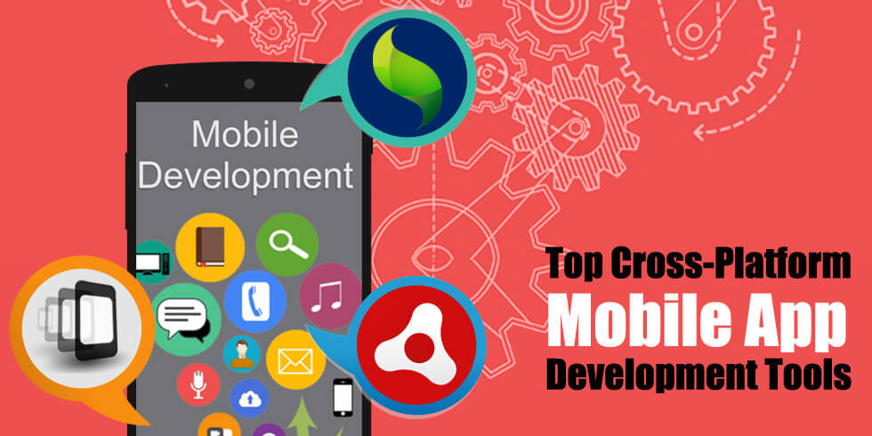 Which Are The Best Cross-Platform App Development Tools For 2019 | AsiaPost